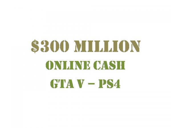$300 Million Online Cash GTA 5 PS4