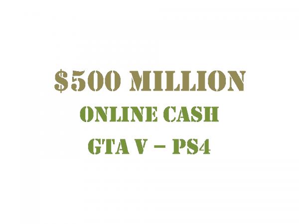 $500 Million Online Cash GTA 5 PS4