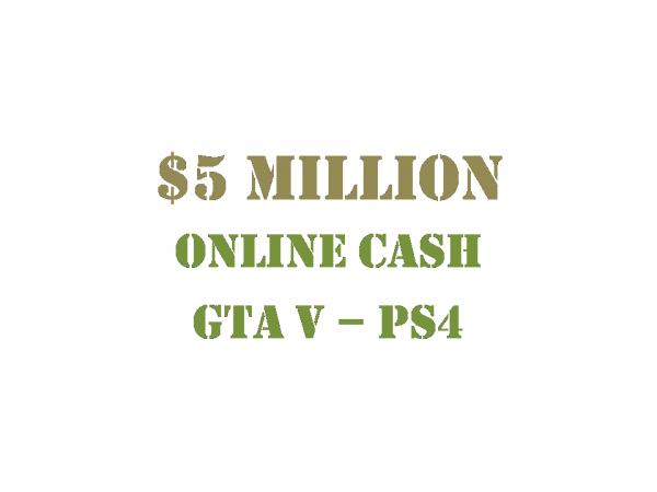 $5 Million Online Cash GTA 5 PS4
