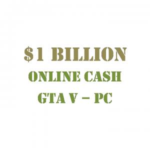 GTA 5 PC Online Cash $1 Billion