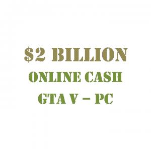GTA 5 PC Online Cash $2 Billion