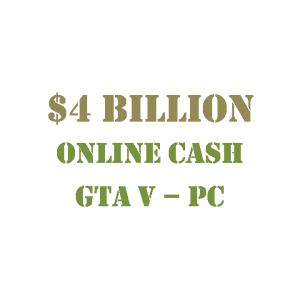 GTA 5 PC Online Cash $4 Billion